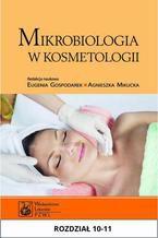 Mikrobiologia w kosmetologii. Rozdział 10-11