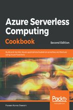 Okładka książki Azure Serverless Computing Cookbook