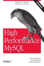 Okładka książki High Performance MySQL. Optimization, Backups, Replication, and More. 2nd Edition
