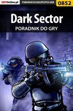Dark Sector - poradnik do gry