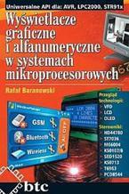Okładka książki Wyświetlacze graficzne i alfanumeryczne w systemach mikroprocesorowych