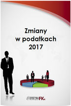 Zmiany w podatkach 2017