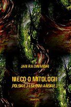 Nieco o mitologii polskiej i słowiańskiej