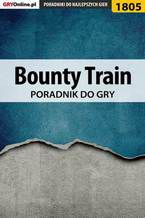 Bounty Train - poradnik do gry