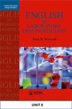 English for Laboratory Diagnosticians. Unit 8/ Appendix 8