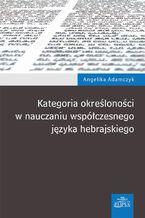 Kategoria określoności w nauczaniu współczesnego języka hebrajskiego