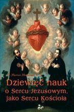 Dziewięć nauk o Sercu Jezusowym, jako Sercu Kościoła