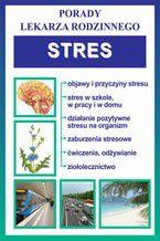 Stres. Porady lekarza rodzinnego
