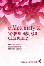 Okładka książki e-Matematyka wspomagająca ekonomię
