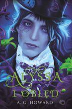 Alyssa z innej krainy. Alyssa i obłęd. Tom 2