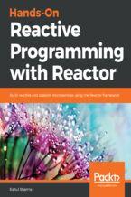 Okładka książki Hands-On Reactive Programming with Reactor