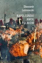 Napoleoński amok Polaków