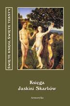Księga jaskini skarbów to jest Mearath gazze. Księga następstwa pokoleń czyli Historia patriarchów, królów i ich następców od stworzenia świata do ukrzyżowania Chrystusa