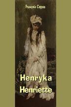 Henryka - Henriette