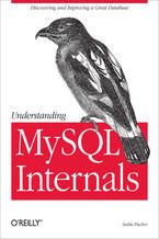 Okładka książki Understanding MySQL Internals