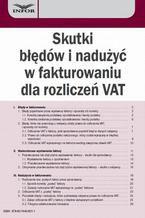 Skutki błędów i nadużyć w fakturowaniu dla rozliczeń VAT