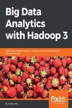 Big Data Analytics with Hadoop 3