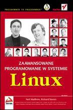 Okładka książki Zaawansowane programowanie w systemie Linux