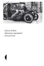 Bolszewicy i apostołowie. Osiem portretów