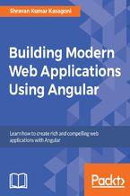 Okładka książki Building Modern Web Applications Using Angular