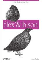 flex & bison. Text Processing Tools