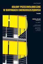 Osłony przeciwsłoneczne w budynkach energooszczędnych. Poradnik