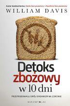 Detoks zbożowy w 10 dni
