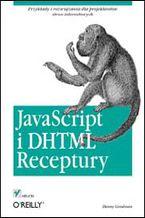 Okładka książki JavaScript i DHTML. Receptury