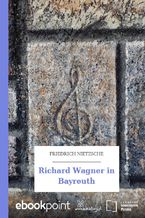 Richard Wagner in Bayreuth