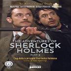 The Adventures of Shelock Holmes (part II). Przygody Sherlocka Holmesa w wersji do nauki angielskiego