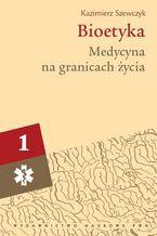 Bioetyka, t. 2