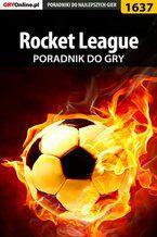 Rocket League - poradnik do gry