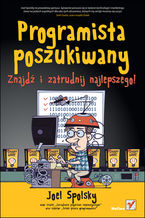 Okładka książki Programista poszukiwany. Znajdź i zatrudnij najlepszego!