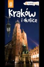Kraków i okolice. Travelbook. Wydanie 1