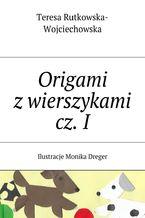 Origami zwierszykami cz.I