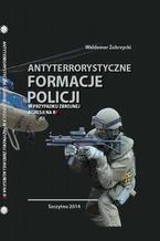 Antyterrorystyczne formacje Policji w przypadku zbrojnej agresji na RP