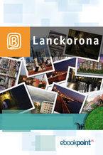 Lanckorona. Miniprzewodnik