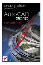 Okładka książki AutoCAD 2010. Pierwsze kroki
