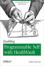 Okładka książki Enabling Programmable Self with HealthVault. An Accessible Personal Health Record