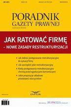 Jak ratować firmę - nowe zasady restrukturyzacji. Poradnik Gazety Prawnej 3/2016