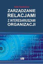 Zarządzanie relacjami z interesariuszami organizacji