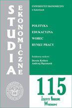 Polityka edukacyjna wobec rynku pracy. SE 115