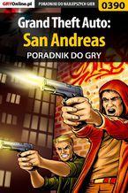 Grand Theft Auto: San Andreas - poradnik do gry