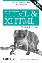 Okładka książki HTML & XHTML Pocket Reference. Quick, Comprehensive, Indispensible. 4th Edition
