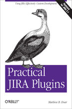 Okładka książki Practical JIRA Plugins. Using JIRA Effectively: Custom Development