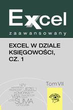 Okładka książki Excel w dziale księgowości, cz. 1