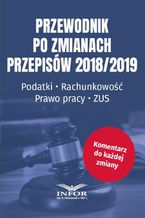Przewodnik po zmianach przepisów 2018/2019
