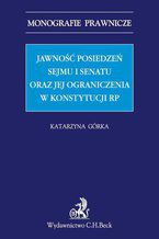 Jawność posiedzeń Sejmu i Senatu oraz jej ograniczenia w Konstytucji RP
