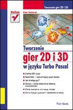 Tworzenie gier 2D i 3D w języku Turbo Pascal