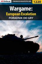 Wargame: European Escalation - poradnik do gry